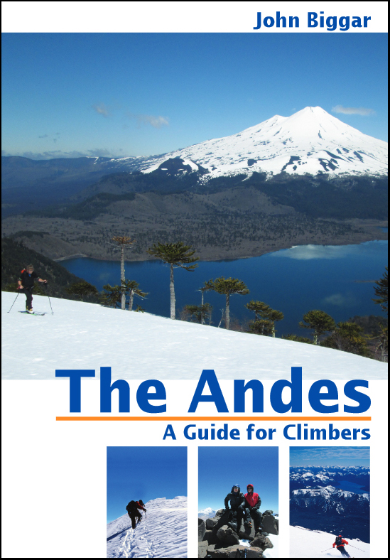 'The Andes - A Guide for Climbers' by John Biggar. ISBN 978-0-9536087-4-4